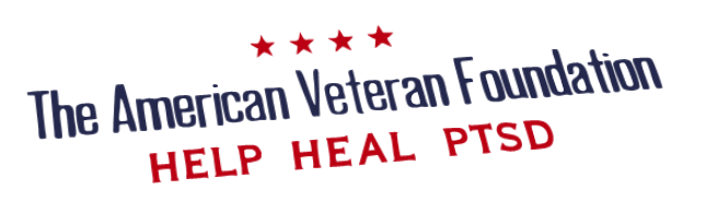 The American Veteran Foundation -  Help Heal PTSD